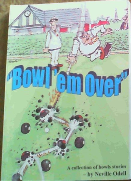 Image for Bowl' em Over'' A Collection of Bowls Stories