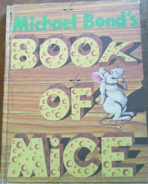 Image for Michael Bond's Book of Mice