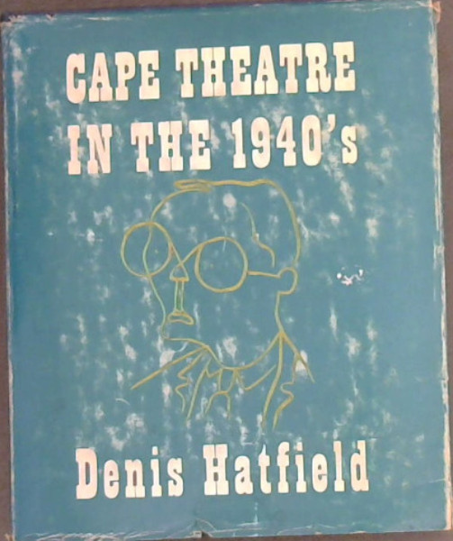 Image for Cape Theatre in the 1940's : Reviews of Ballet and Drama