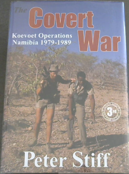 Image for The Covert War : Koevoet Operations Namibia 1979-1989