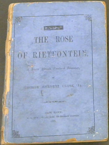 Image for The Rose of Rietfontein : A South African Pastoral Romance