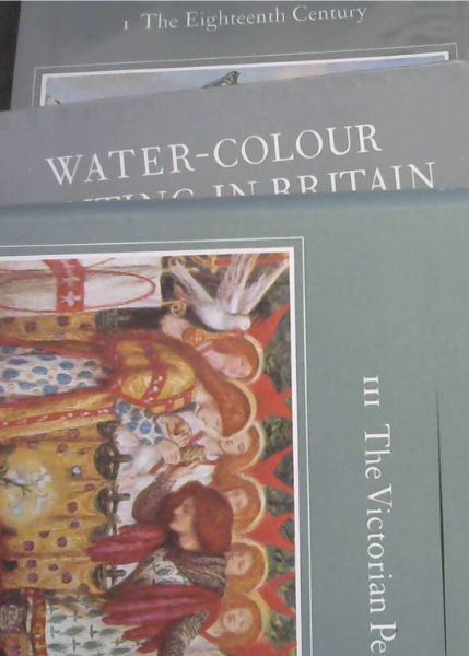 Image for Water-colour Painting in Britain - 3 volumes