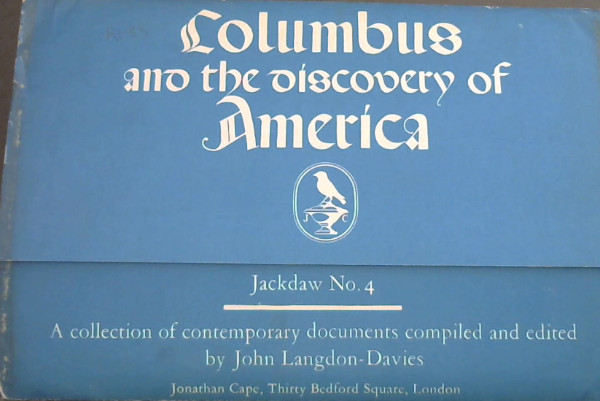 Image for Columbus and the discovery of America - A collection of contemporary documents (Jackdaw No 4)