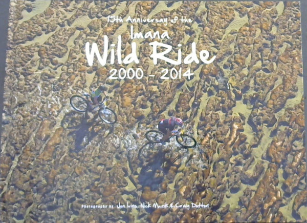 Image for Imana Wild Ride 2000 - 2014 (15th Anniversary of the Imana Wild Ride)