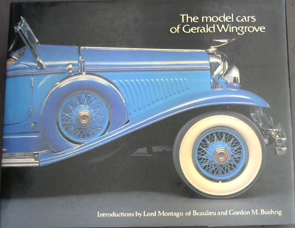 Image for The Model Cars of Gerald Wingrove