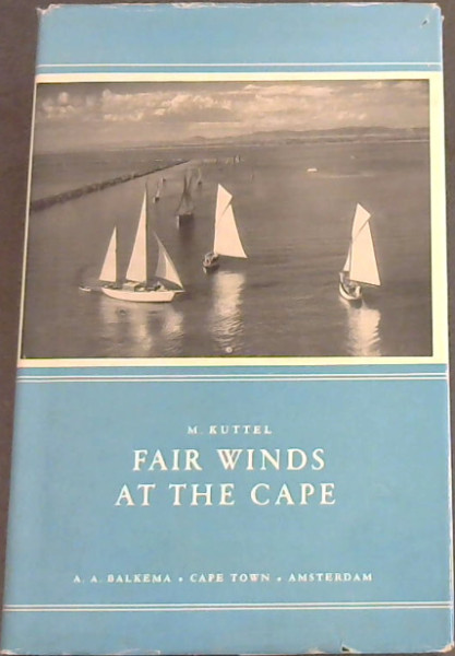 Image for Fair Winds At The Cape : The Story of Yachting at the Cape