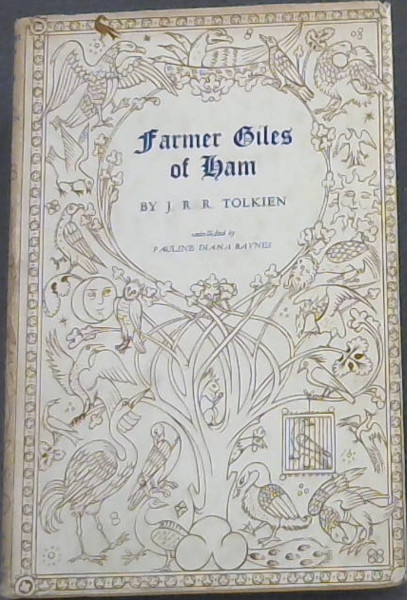 Image for Farmer Giles Of Ham (The Rise and Wonderful Adventures of Farmer Giles, Lord of Tame, Count of Worminghall and King of the Little Kingdom)