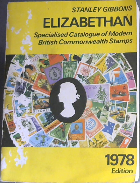 Image for Stanley Gibbons Specialized Elizabethan Catalogue of Modern British Commonwealth Stamps 1978