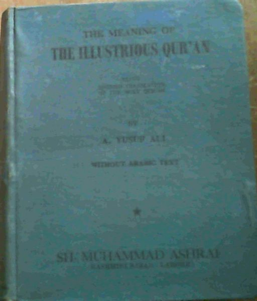 Image for Meaning Of The Illustrious Qur'an Being Translation Of The Holy Qur'an