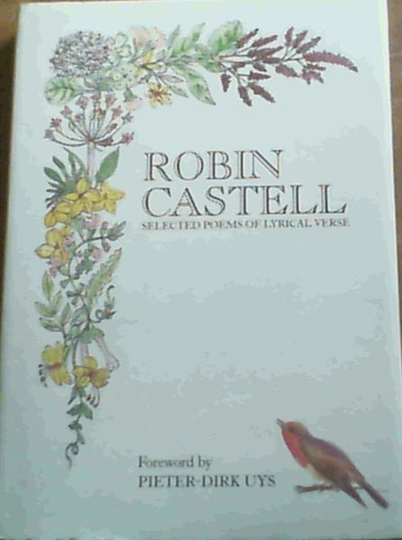 Image for Robin Castell Selected Poems Of Lyrical Verse