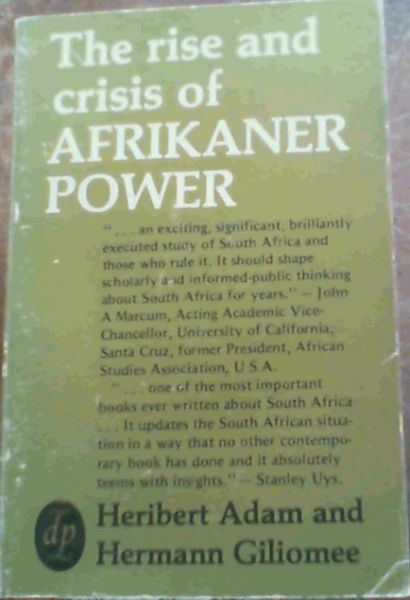 Image for The Rise and Crisis of Afrikaner Power