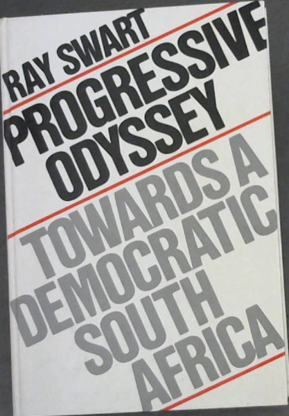 Image for Progressive Odyssey: Towards a democratic South Africa