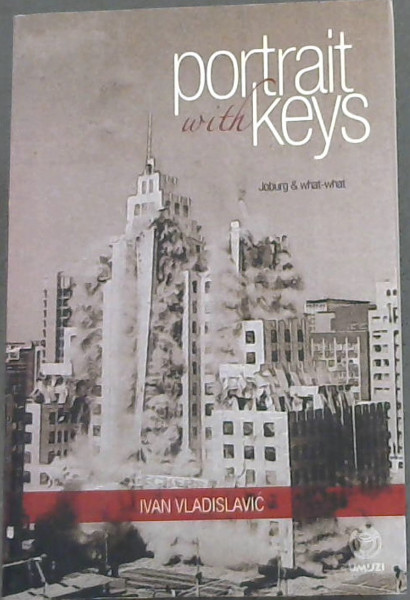 Image for Portrait with Keys (Joburg & what-what)