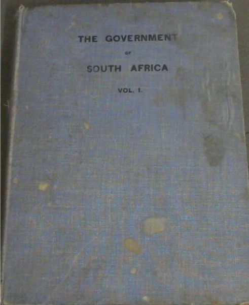 Image for The Government of South Africa - Vol 1