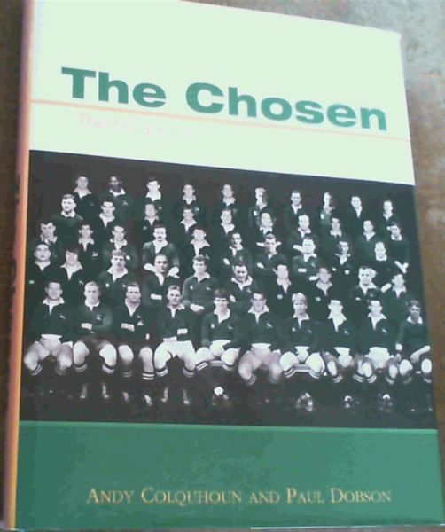 Image for The Chosen: The 50 Greatest Springboks of All Time