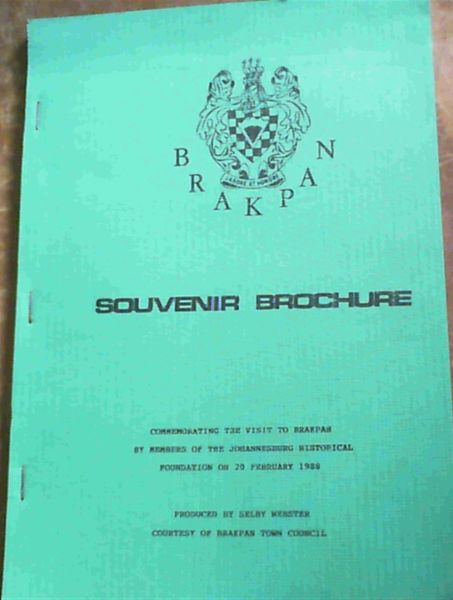 Image for Souvenir Brochure : Commemorating the Visit to Brakpan By Members of the Johannesburg Historical Foundation on 20 February 1988