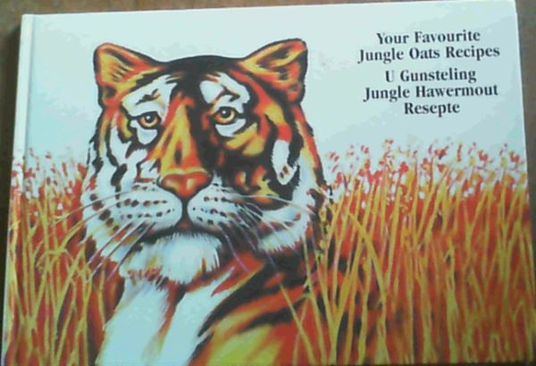 Image for Your Favourite Jungle Oats Recipes / U Gunsteling Jungle Hawermout Resepte