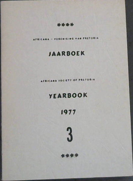 Image for Africana-Vereniging van Pretoria Jaarboek / Africana Society of Pretoria Yearbook 1977 - 3