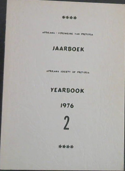 Image for Africana-Vereniging van Pretoria Jaarboek / Africana Society of Pretoria Yearbook 1976 - 2