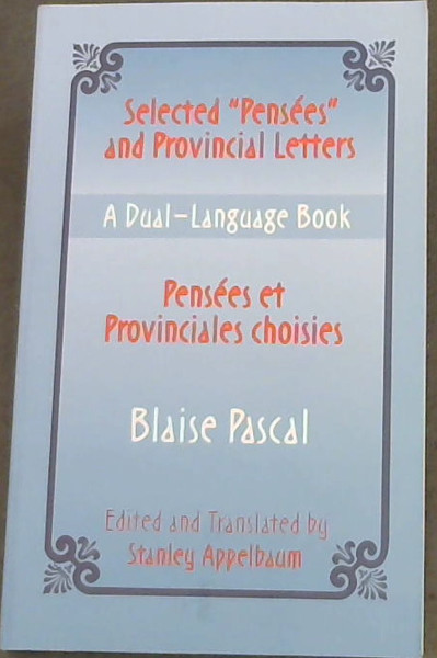 "Image for Selected ""Pensees"" and Provincial Letters/Pensees et Provinciales choisies: A Dual-Language Book (Dover Dual Language French) (Vol i)"