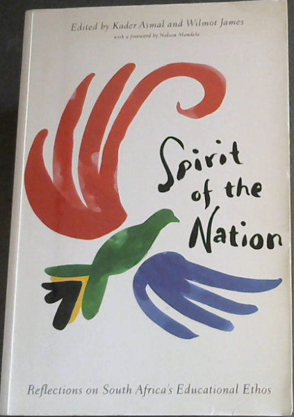 Image for Spirit of the Nation: South Africa's Educational Ethos