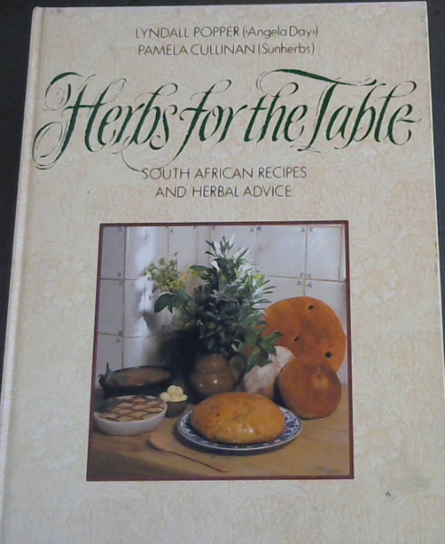 Image for Herbs for the Table - South African Recipes and Herbal Advice