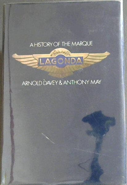 Image for Lagonda, A History of the Marque