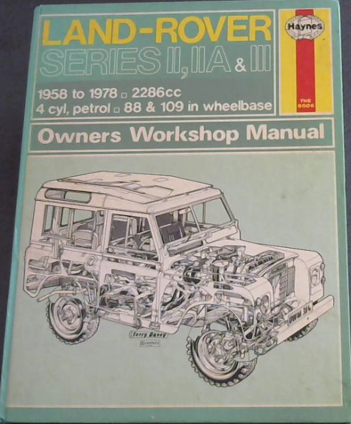 Image for Land Rover owners workshop manual 1958 to 1978. 2286 cc. 4cyl. petrol. 88 & 109 in Wheelbase
