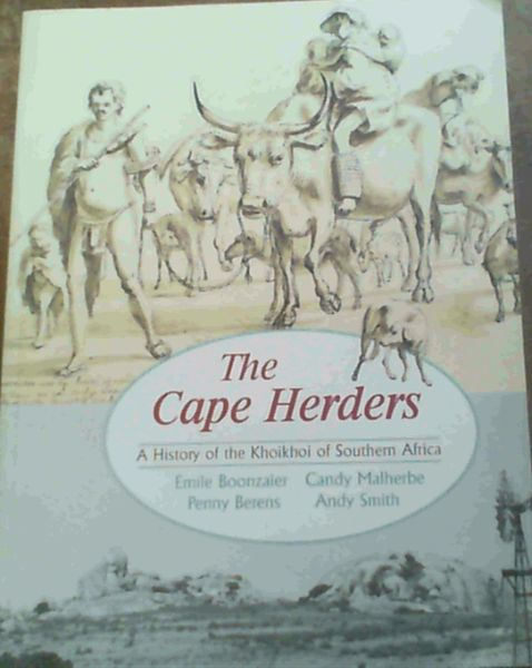 Image for The Cape Herders : A History of the Khoikhoi of Southern Africa