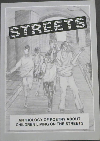 Image for Streets: Anthology of poetry about children living on the streets