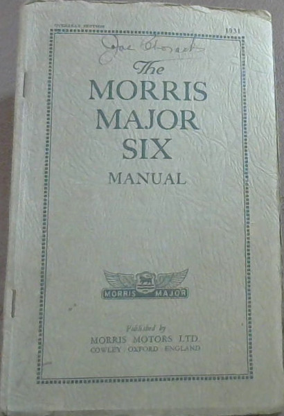Image for The Morris Major Six Manual 1931 Edition
