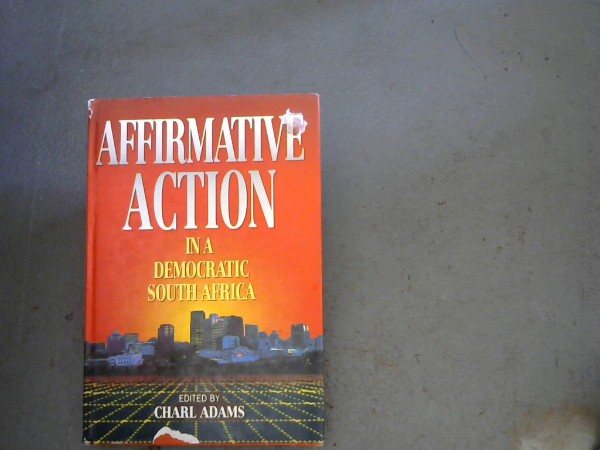 Image for Affirmative Action in a Democratic Africa
