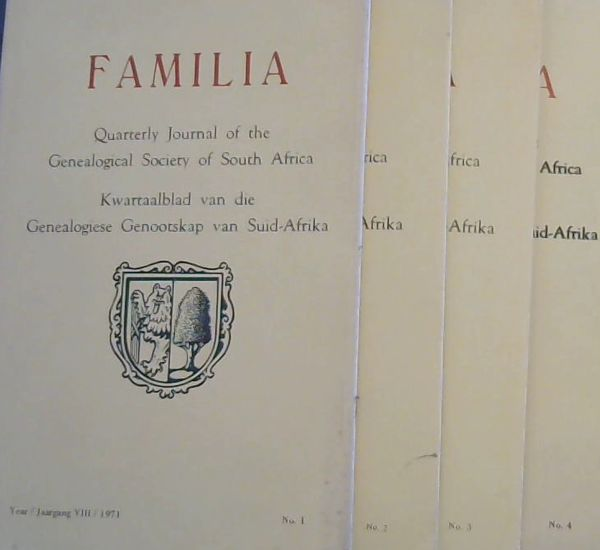 Image for Familia : Quarterly Journal of the Genealogical Society of South Africa / Kwartaalblad van die Genealogiese Genootskap van Suid-Afrika ; Year 8. 1971, No. 1 - 4 +index covering 1969 - 1971