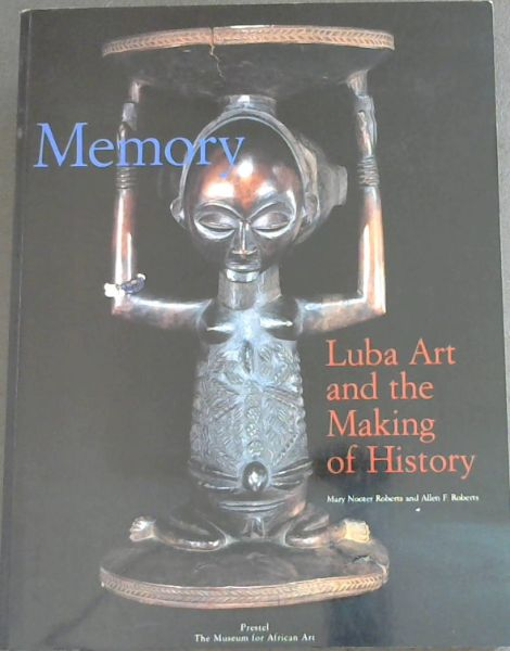 Image for Memory: Luba Art and the Making of History