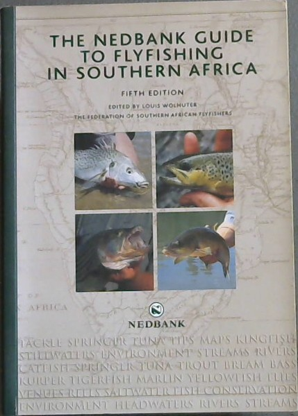 Image for The Nedbank Guide to Flyfishing in Southern Africa