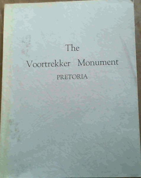 Image for The Voortrekker Monument Pretoria : Official Guide