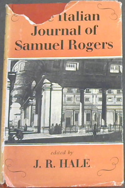 Image for The Italian Journal of Samuel Rogers: edited with an account of Rogers' life and of travel in Italy in 1814-1821