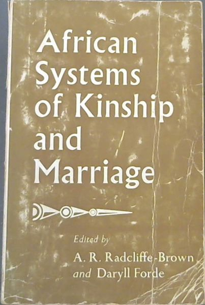 Image for African Systems of Kinship and Marriage