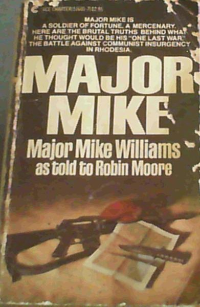Image for Major Mike: Major Mike Williams As Told to Robin Moore