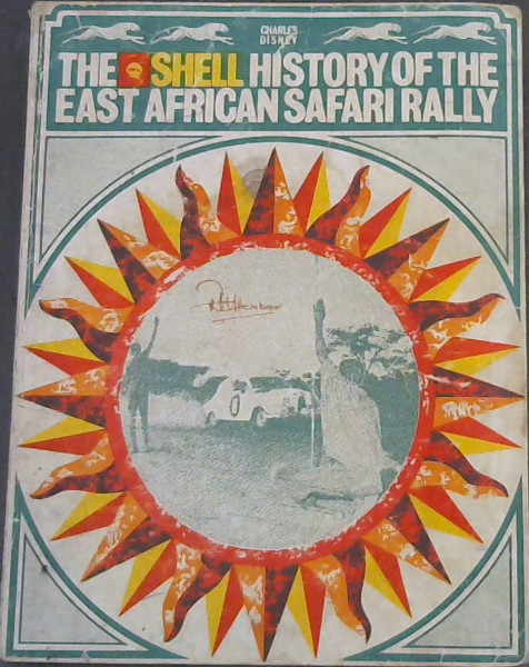 Image for The Shell History of the East African Safari Rally