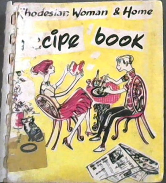 Image for Rhodesian Woman & Home Recipe Book