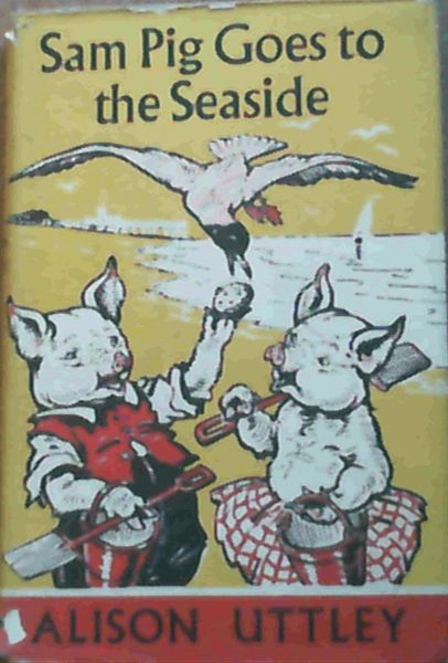 Image for Sam Pig Goes to the Seaside