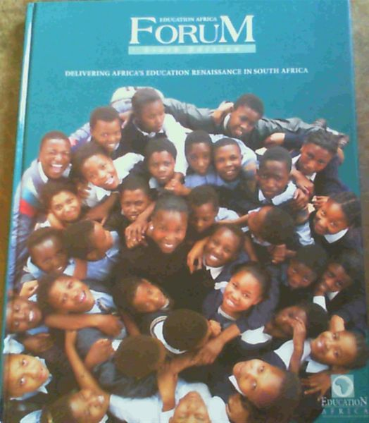 Image for Education Africa Forum : Delivering Africa's Education Renaissance in South Africa