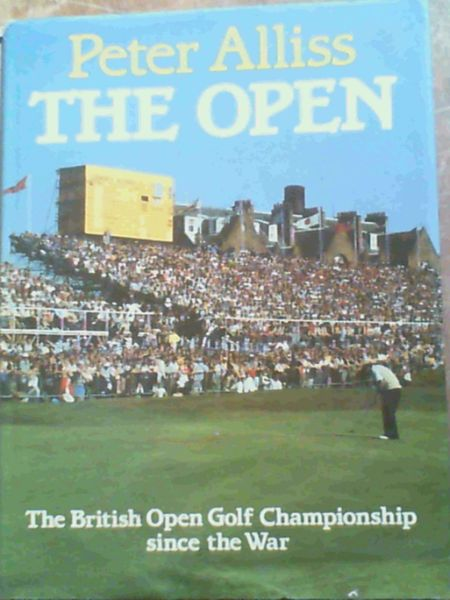 Image for The Open: The British Open Golf Championship Since the War