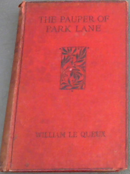 Image for The Pauper of Park Lane: A Mystery of East and west