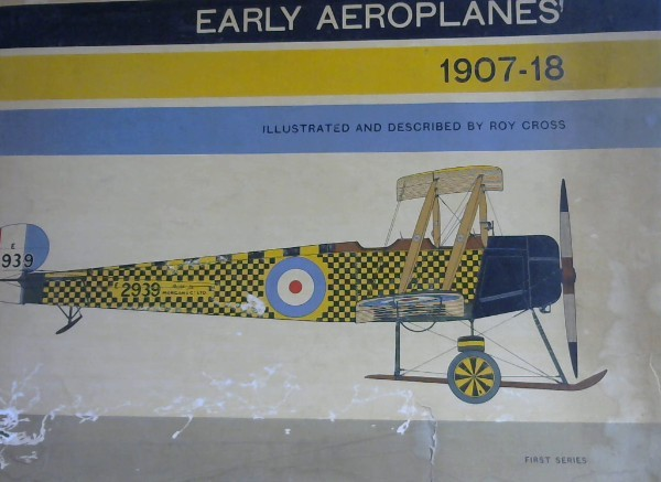 Image for Early Aeroplanes 1907-18