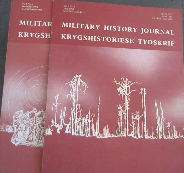 Image for Military History Journal / Krygshistoriese Tydskrif. Volume 8 No. 5 & 6. June & December 1991. 2 volumes