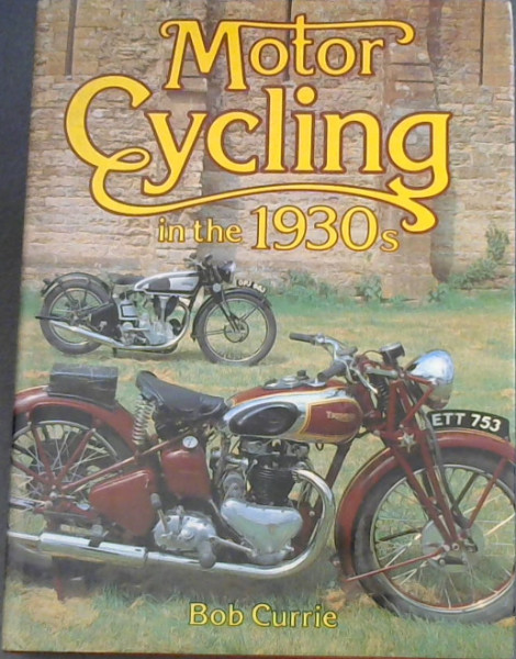 Image for Motor Cycling in the 1930's