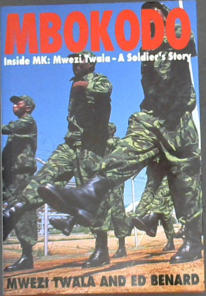 Image for Mbokodo: Inside MK: Mwezi Twala - A Soldier's Story