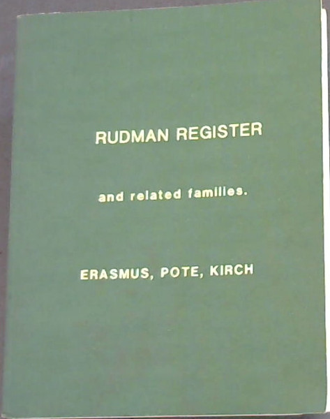 Image for Rudman Register and related families, Erasmus, Pote, Kirch